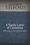 A Family Letter of Certainties