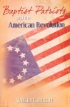 Baptist Patriots and the American Revolution