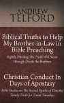 Biblical Truths to Help my Brother-in-Law in Bible Preaching / Christian Conduct In Days of Apostasy