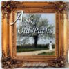 CD-Ask for the Old Paths