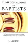 Close Communion and Baptists