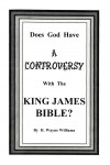 Does God Have a Controversy With the King James Bible?