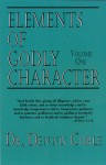 Elements of Godly Character Volume One