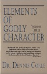 Elements of Godly Character Volume Three
