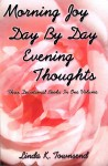 Morning Joy Day By Day Evening Thoughts