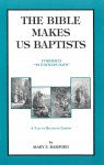 The Bible Makes Us Baptists